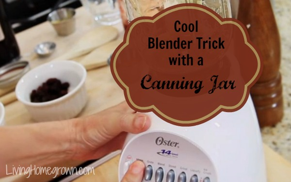 Cool Blender Trick with a Canning Jar