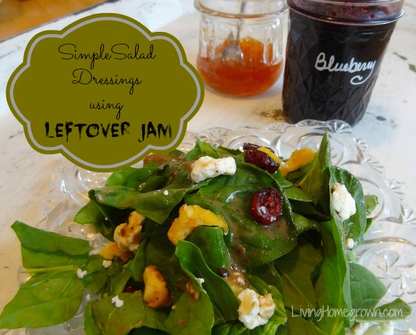 Salad Dressing with Leftover jam