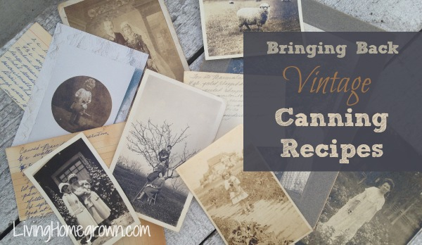 Using Vintage Canning Recipes