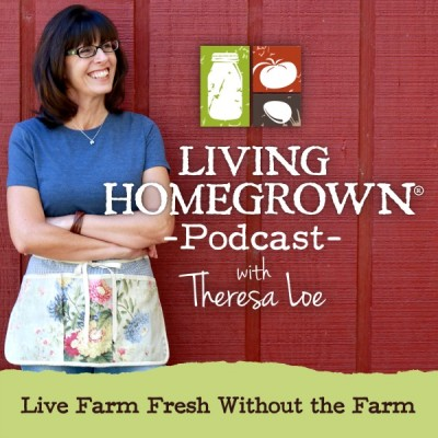 Living Homegrown Podcast - LivingHomegrown.com