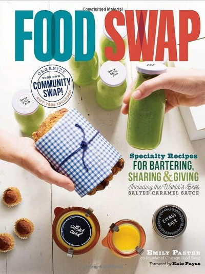 Food Swap by Emily Paster - LivingHomegrown.com