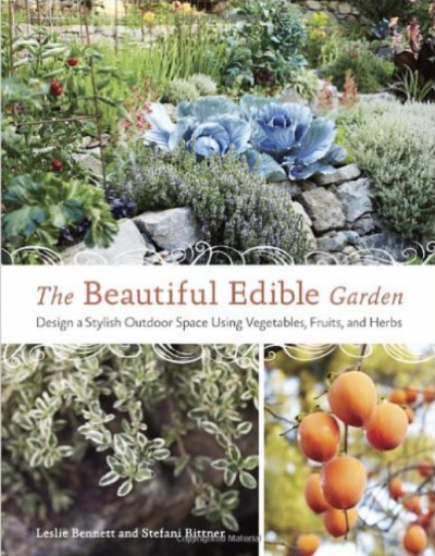 Beautiful Edible Garden - with Stefani Bittner