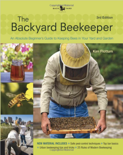 The Backyard Beekeeper by Kim Flottum on LivingHomegrown.com