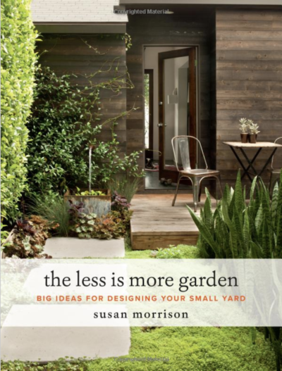 The Less Is More Garden by Susan Morrison on LivingHomegrown.com