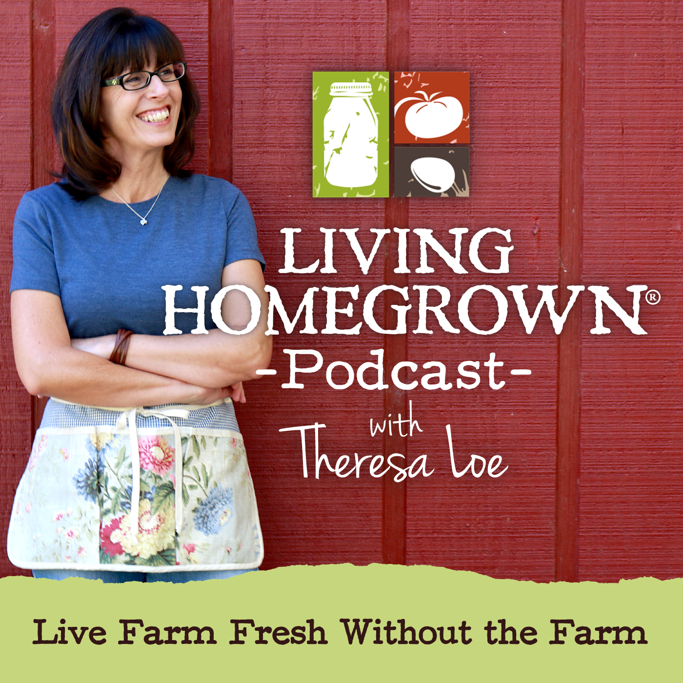 Living Homegrown Podcast
