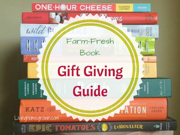 9 Must Have Books for Gift Giving - LivingHomegrown.com